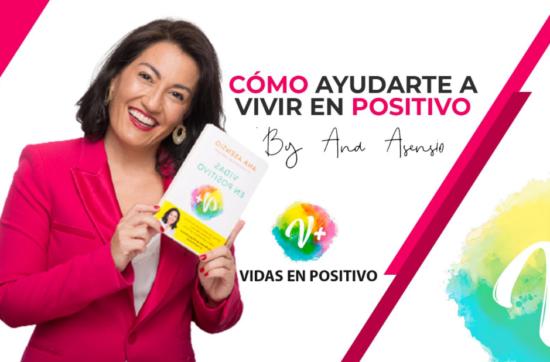 Cómo Vivir en Positivo